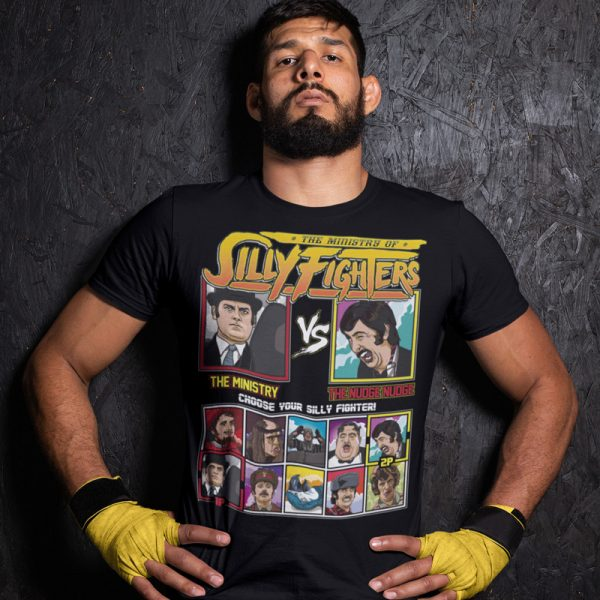 ministry of silly fighters ministry nudge nudge fighting series t-shirt
