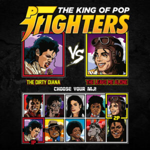 King of Pop Fighters Dirty Diana vs Leave Me Alone