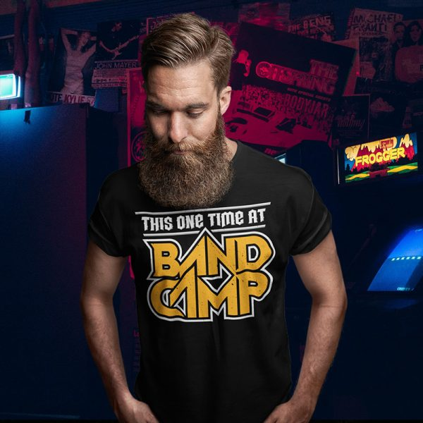 This One Time At Band Camp T-Shirt