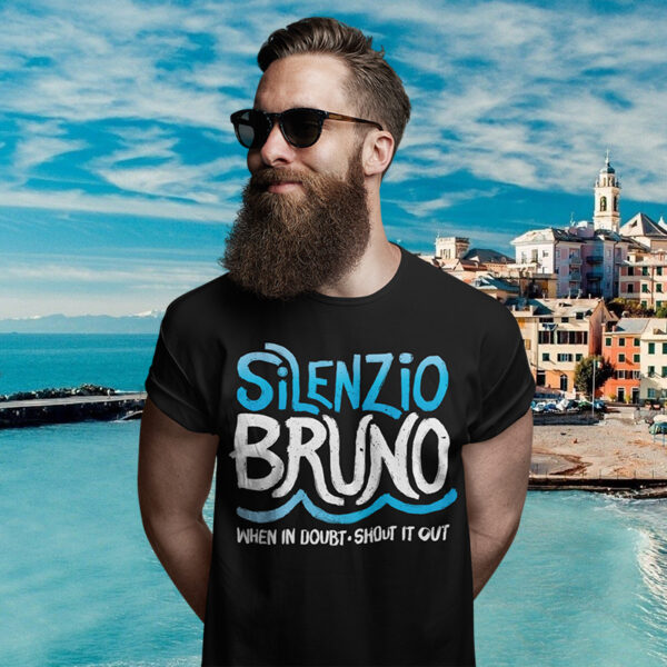 Silenzio Bruno Tee - When in Doubt Shout it Out