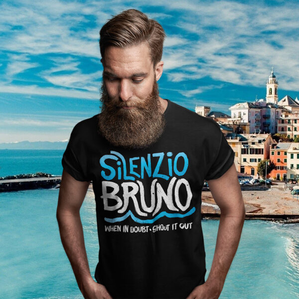 Silenzio Bruno T-shirt - When in Doubt Shout it Out