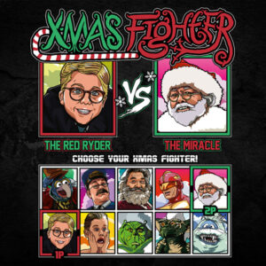 Xmas Fighter - Christmas Story vs Miracle on 34th Street
